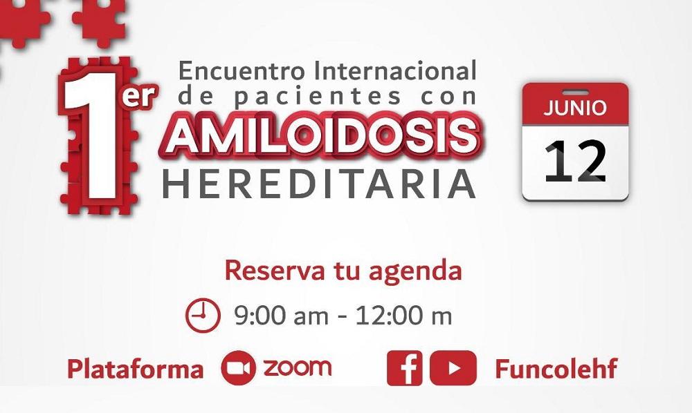 Primer Encuentro Internacional de Pacientes con Amiloidosis Hereditaria - Fórmula Médica